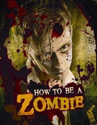 how to be a zombie.jpg